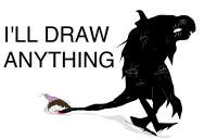 ill draw anything