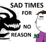 Sad times thumb