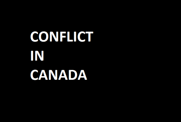 Conflict in canada