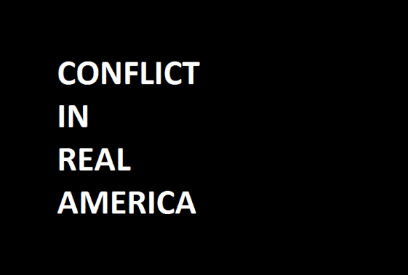 conflict in real america